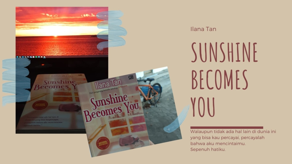 [SUNDAY READING] Sunshine Becomes You – Ilana Tan